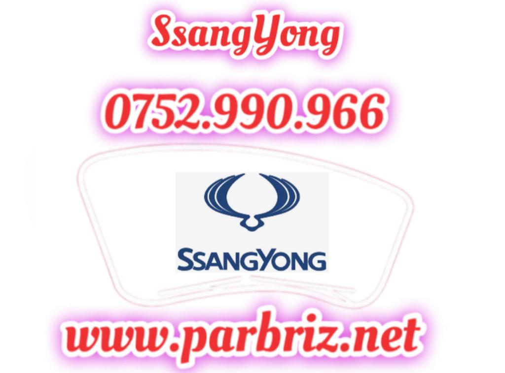 parbrize ssang yong